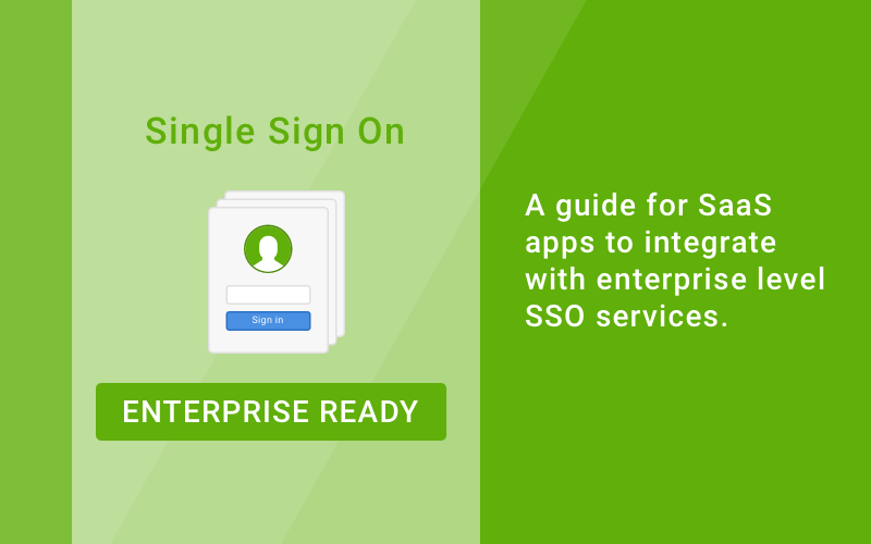 Enterprise Ready SaaS App Guide to Single Sign On (SSO)